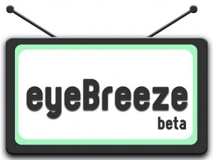 eyebreeze 300x225 eyeBreeze   Soziales Echtzeit Fernsehen